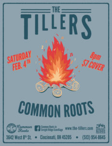 The Tillers at Common Roots Sat. Feb 4th 8p.m. $7 cover