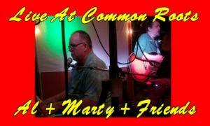 Al & Marty & Friends @ Common Roots | Cincinnati | Ohio | United States