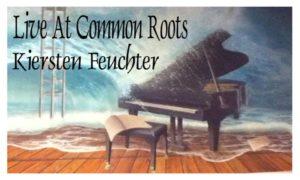 Kiersten Feuchter Live at Common Roots @ Common Roots | Cincinnati | Ohio | United States