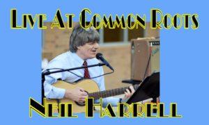 Neil Harrel LIve at Common Roots @ Common Roots | Cincinnati | Ohio | United States